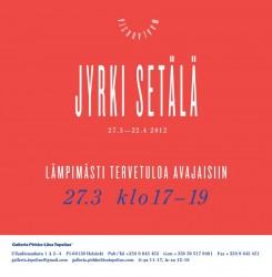 Jyrki Setälä - Kutsu Jyrki Setälä -  maalauksia